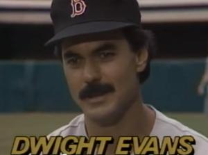 Dwight Evans mustache